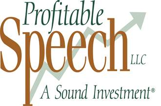 Profitable Speech...A Sound Investment